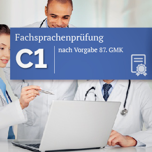 Fachsprachenprüfung C1 nach Vorgabe 87. GMK